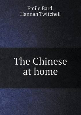 The Chinese at Home (Paperback)
