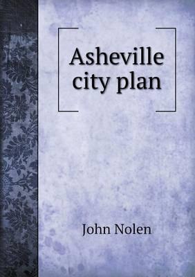 Asheville City Plan (Paperback)
