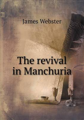 The Revival in Manchuria (Paperback)