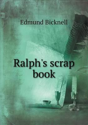 Ralph's Scrap Book (Paperback)