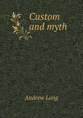 Custom and Myth (Paperback)