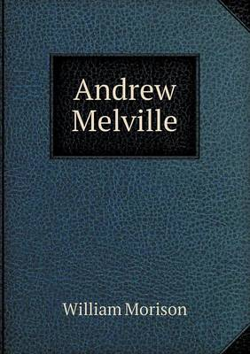 Andrew Melville (Paperback)
