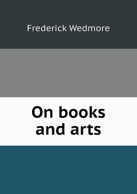 On Books and Arts (Paperback)