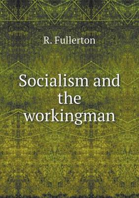 Socialism and the Workingman (Paperback)