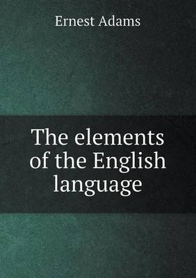 The Elements of the English Language (Paperback)