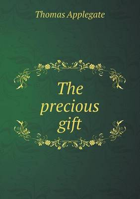 The Precious Gift (Paperback)