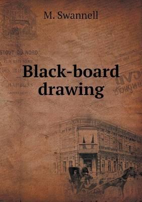 Black-Board Drawing (Paperback)