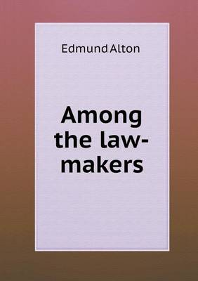 Among the Law-Makers (Paperback)
