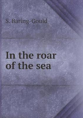 In the Roar of the Sea (Paperback)