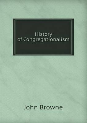 History of Congregationalism (Paperback)