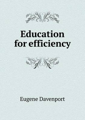 Education for Efficiency (Paperback)