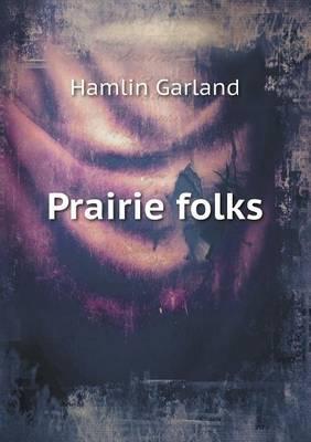 Prairie Folks (Paperback)