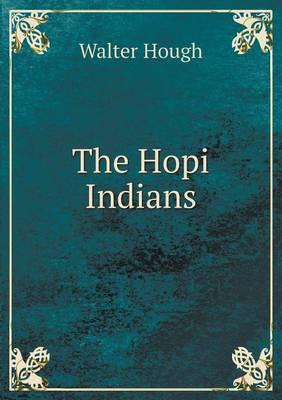 The Hopi Indians (Paperback)