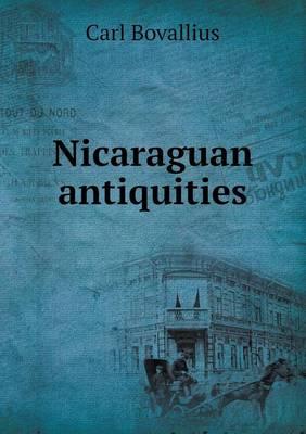 Nicaraguan Antiquities (Paperback)