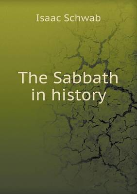 The Sabbath in History (Paperback)