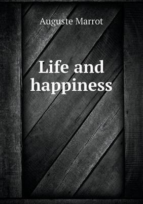 Life and Happiness (Paperback)