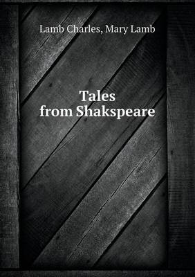 Tales from Shakspeare (Paperback)
