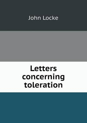 Letters Concerning Toleration (Paperback)
