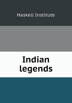 Indian Legends (Paperback)