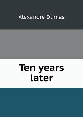 Ten Years Later (Paperback)