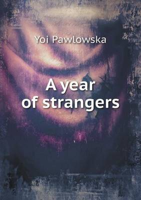 A Year of Strangers (Paperback)