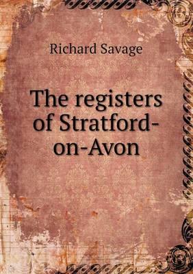 The Registers of Stratford-On-Avon (Paperback)