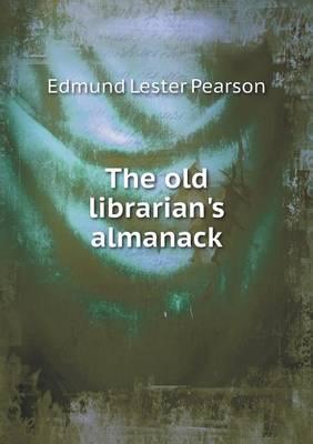 The Old Librarian's Almanack (Paperback)