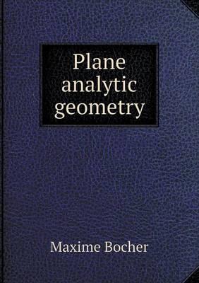 Plane Analytic Geometry (Paperback)