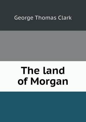 The Land of Morgan (Paperback)