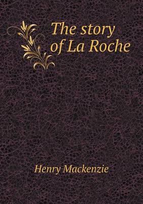 The Story of La Roche (Paperback)