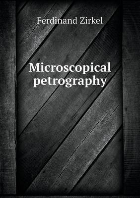 Microscopical Petrography (Paperback)