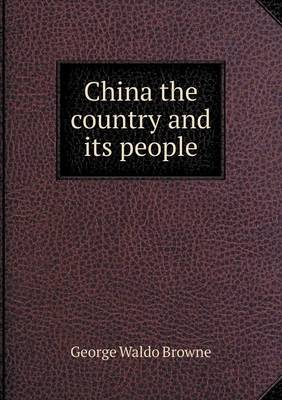 China the Country and Its People (Paperback)