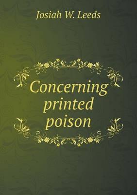 Concerning Printed Poison (Paperback)