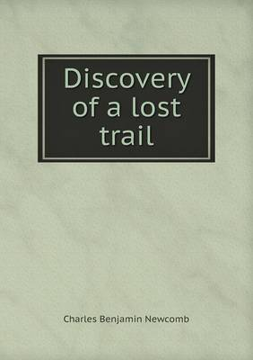 Discovery of a Lost Trail (Paperback)