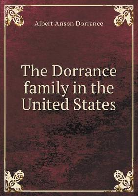 The Dorrance Family in the United States (Paperback)