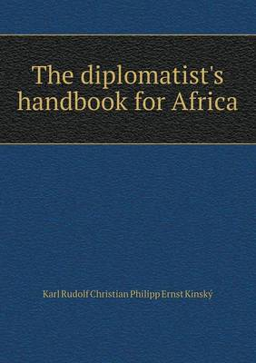 The Diplomatist's Handbook for Africa (Paperback)