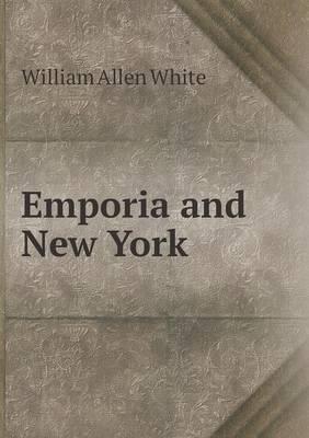 Emporia and New York (Paperback)