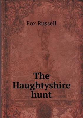 The Haughtyshire Hunt (Paperback)