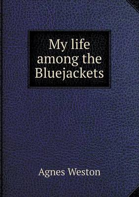 My Life Among the Bluejackets (Paperback)