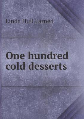 One Hundred Cold Desserts (Paperback)