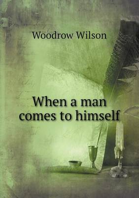 When a Man Comes to Himself (Paperback)