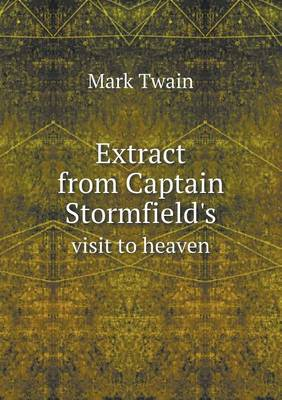 Extract from Captain Stormfield's Visit to Heaven (Paperback)