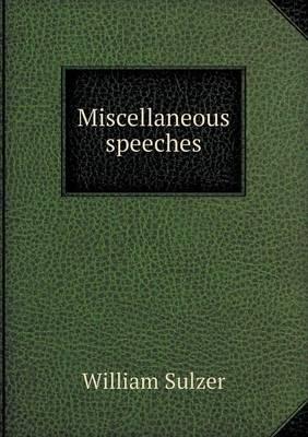 Miscellaneous Speeches (Paperback)