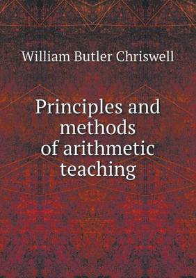 Principles and Methods of Arithmetic Teaching (Paperback)