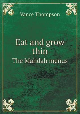 Eat and Grow Thin the Mahdah Menus (Paperback)