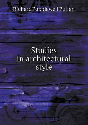 Studies in Architectural Style (Paperback)