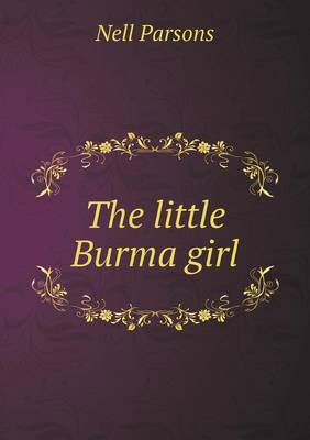 The Little Burma Girl (Paperback)