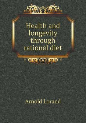 Health and Longevity Through Rational Diet (Paperback)