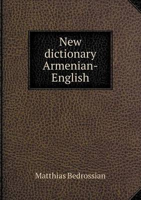 New Dictionary Armenian-English (Paperback)