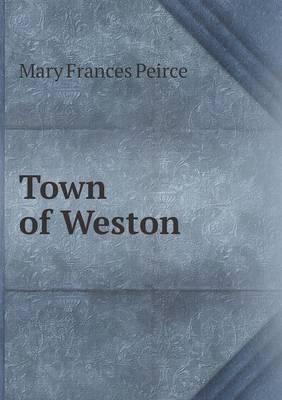 Town of Weston (Paperback)